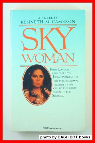 Sky Woman [Paperback] [Jan 01, 1982] Kenneth: Kenneth Cameron