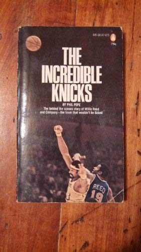 9780445081475: The Incredible Knicks