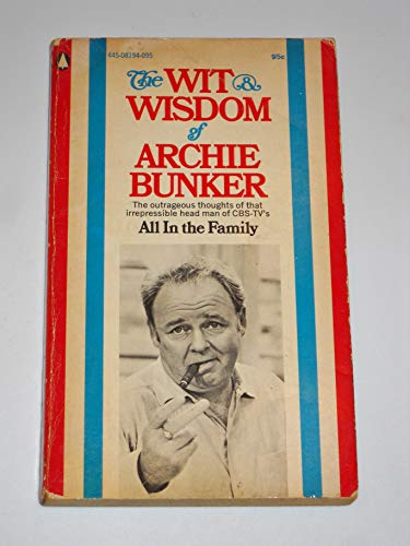 9780445081949: Wit and Wisdom of Archie Bunker