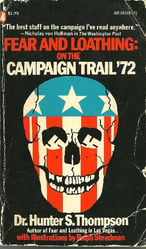 9780445082489: Fear and Loathing: On the Campaign Trail '72