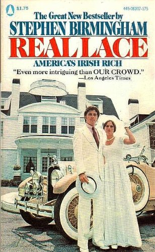 Real Lace: American Irish Rich (0445083077) by Stephen Birmingham