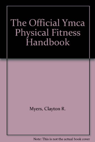 9780445083530: The Official Ymca Physical Fitness Handbook