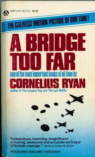 9780445083738: A Bridge Too Far