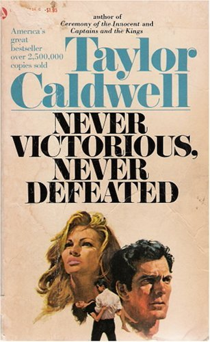 9780445084353: Never Victorious, Never Defeated