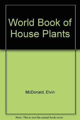 9780445085107: World Book of House Plants