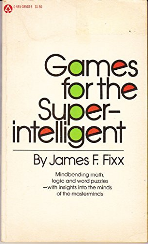 9780445085183: Games For The Superintelligent