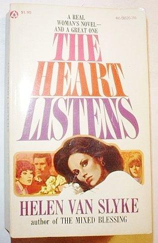 The Heart Listens: Helen Van Slyke