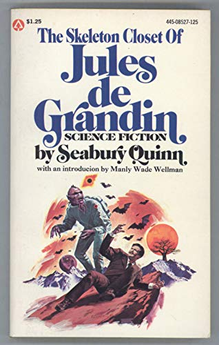 The Skeleton Closet of Jules De Grandin (0445085274) by Quinn, Seabury