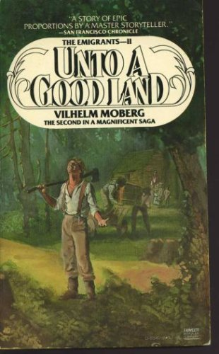9780445085428: Unto a Good Land (The Emigrants, Book 2)