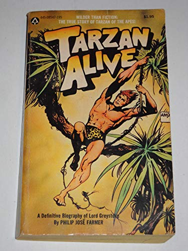 9780445085473: Tarzan alive;: A definitive biography of Lord Greystoke