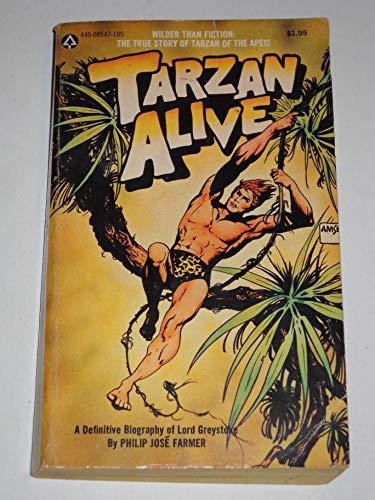 9780445085473: Tarzan Alive: A Definitive Biography Of Lord Greystoke