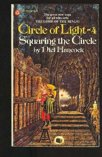9780445093829: Circle of Light 1-4: Greyfax Grimwald; Faragon Fairingway; Calix Stay; Squaring the Circle