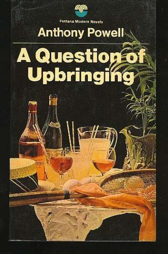 9780445200104: A Question of Upbringing (A Dance To the Music of Time #1)