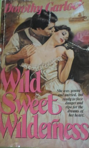 9780445200111: Wild Sweet Wilderness