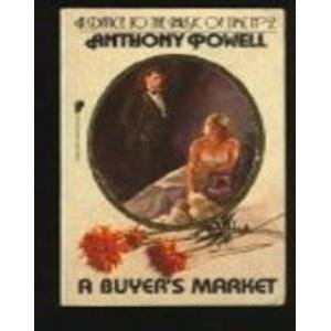 9780445200210: A Buyer's Market (Dance to the Music of Time, No 9)