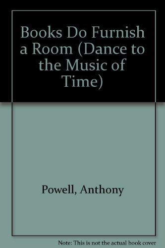 9780445201354: Books Do Furnish a Room (Dance to the Music of Time)