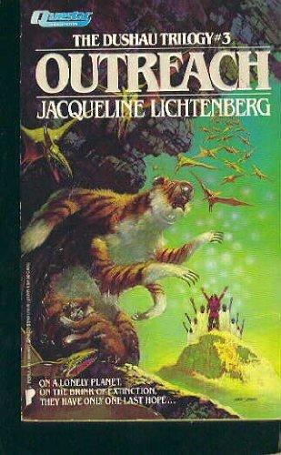 Outreach [The Dushau Trilogy #3]: Lichtenberg, Jacqueline