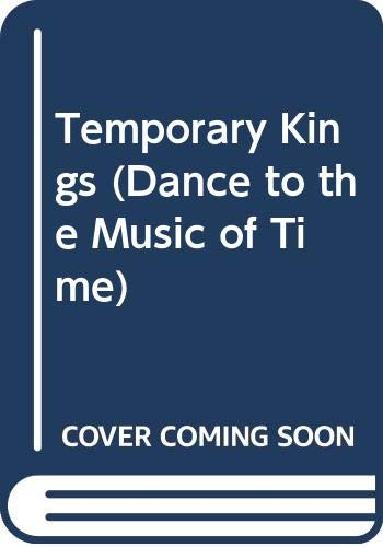 9780445201453: Temporary Kings (Dance to the Music of Time)