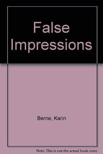 False Impressions: Berne, Karin