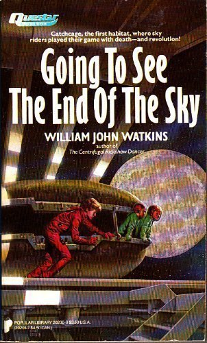 Going to See the End of the: Watkins, William John