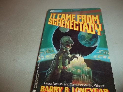 It Came from Schenectady: Longyear, Barry B.