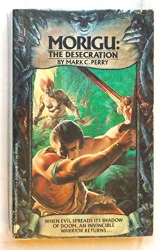 9780445203006: Morigu: The Desecration