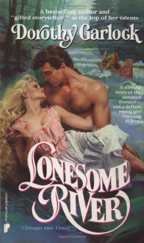 9780445203624: Lonesome River (Wabash Series)