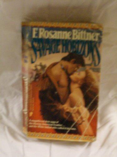 Savage Horizons (Blue Hawk Saga): Bittner, Rosanne