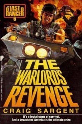 The Warlord's Revenge (Last Ranger): Sargent, Craig