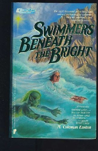 Swimmers Beneath the Bright: Easton, M. Coleman