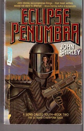 Eclipse Penumbra (A Song Called Youth-Book 2): Shirley, John