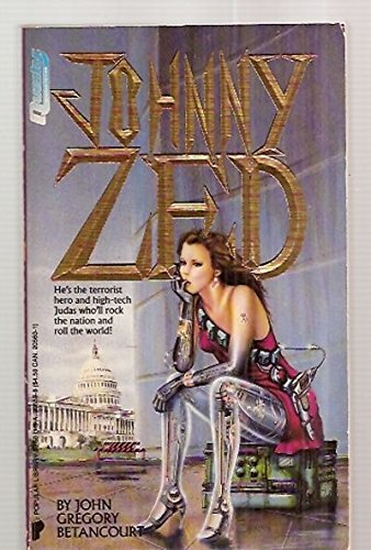 Johnny Zed: John Gregory Betancourt