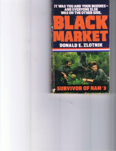 9780445206045: Black Market (Survivor of Nam #3)