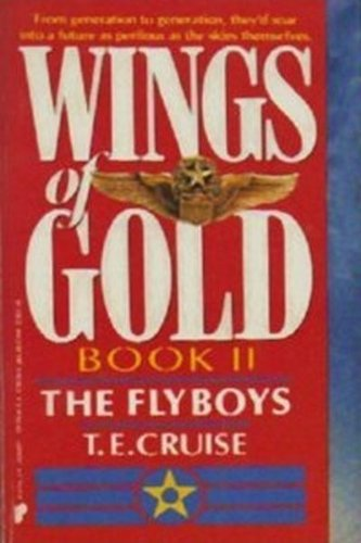 9780445206304: Wings of Gold #02 the Flyboys