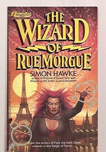 The Wizard of Rue Morgue: Simon Hawke