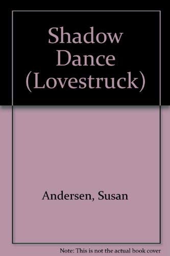 9780445209602: Shadow Dance (Lovestruck)