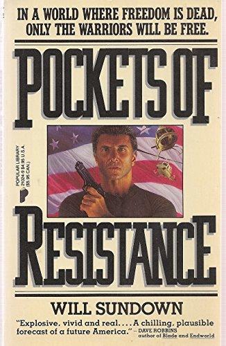 Pockets of Resistance: Sundown, Will