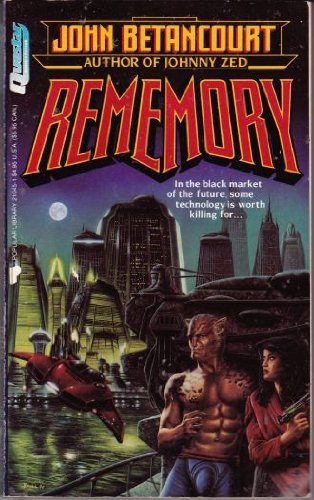 Rememory (0445210451) by John Betancourt