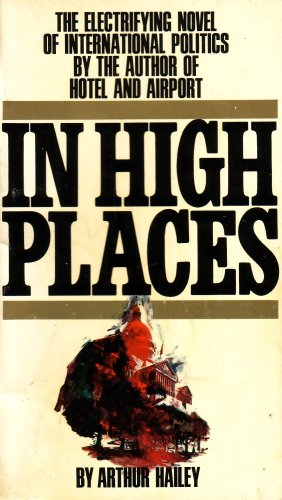 In High Places: Hailey, Arthur
