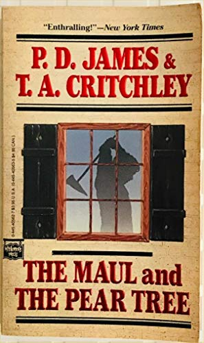 9780445405622: The Maul and the Pear Tree: The Ratcliffe Highway Murders, 1811