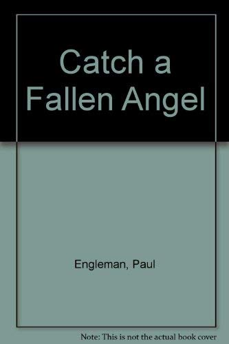 9780445406001: Catch a Fallen Angel