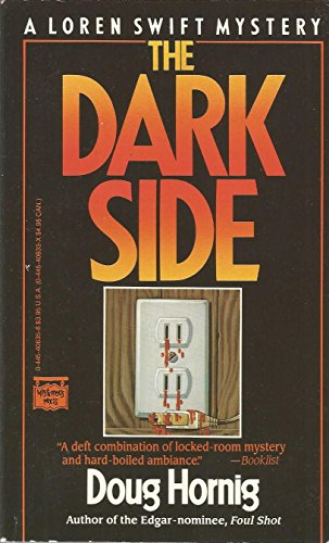 Dark Side (Loren Swift Mystery): Hornig, Doug
