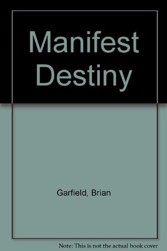 9780445408159: Manifest Destiny