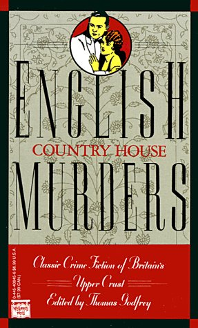 English Country House Murders: Godfrey, Thomas