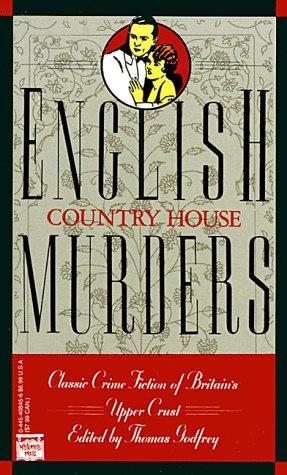 English Country House Murders: Godfrey, Thomas