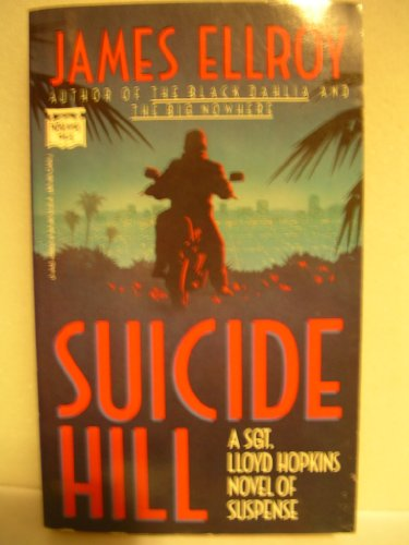 Suicide Hill: James Ellroy