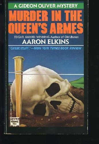Murder in the Queen's Armes (A Gideon Oliver Mystery): Elkins, Aaron J.