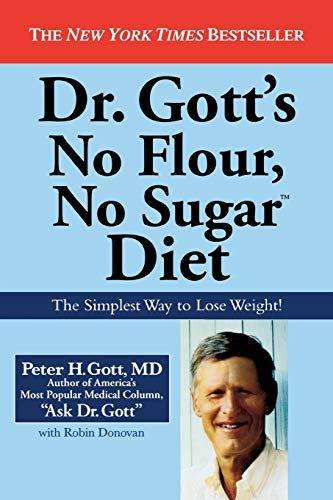 9780446177900: Dr Gott's No Flour, No Sugar � Diet