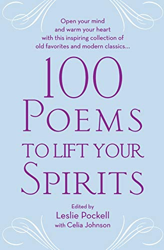 100 Poems to Lift Your Spirits: Grand Central Publishing
