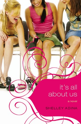 It's All About Us (All About Us: Adina, Shelley